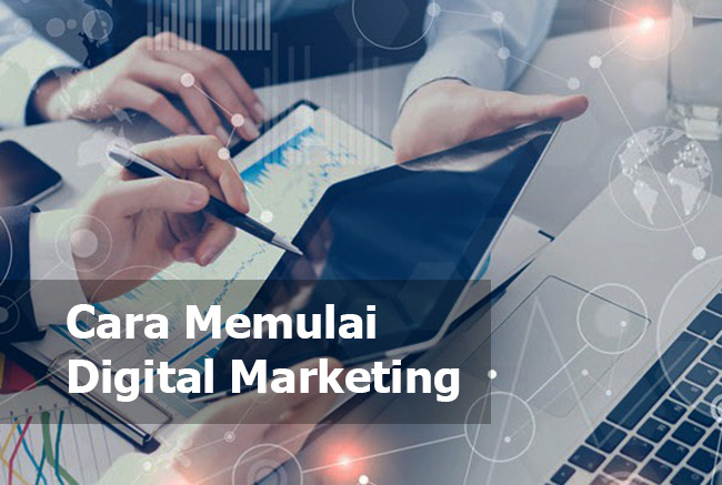 cara memulai digital marketing