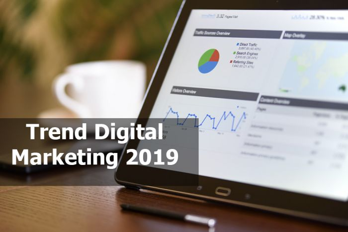trend digital marketing 2019